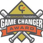 • May 2018- Community Foundation Gamechanger Award
